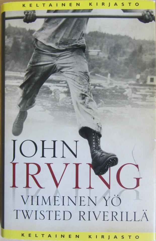 Irvingin satu kertoo muun muassa karuista tukkijätkistä.