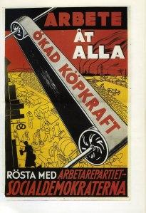 Vuoden 1932 vaalimainos lupasi työtä ja ostovoiman kasvua.